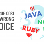 Programming Technologies: The True Cost of a Wrong Choice