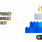 Why a Product-Based Mindset Works Best