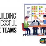 On Building Successful Agile Teams