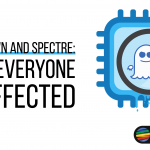 Meltdown and Spectre: How Everyone Is Affected