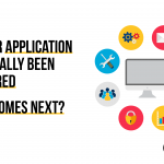 So Your Application Has Finally Been Delivered. What Comes Next?
