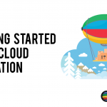 Getting Started With Cloud Migration