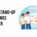 Why Stand-Up Meetings Matter