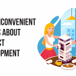 Four Inconvenient Truths About Product Development